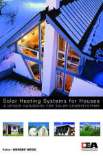 Solar Heating Systems for Houses – A Design Handbook for Solar Combisystems